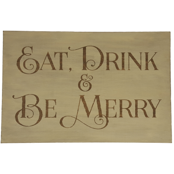 wooden sign eat drink be merry - Wooden Christmas Signs